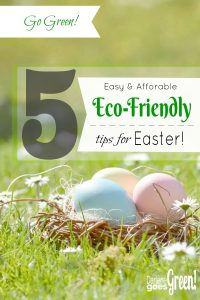 Go Green Eco-Friendly Easter