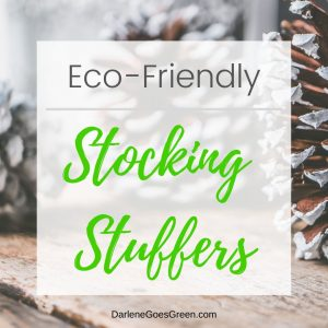 Looking for Eco-friendly Stocking Stuffers? I share my favorites (with quick links!) here https://darlenegoesgreen.com/the-ultimate-green-eco-friendly-gift-guide/