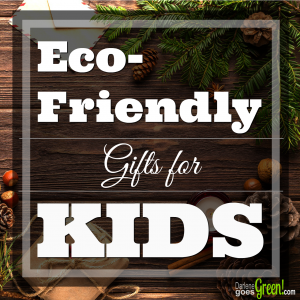 The Ultimate Green & Eco-Friendly Gift Guide