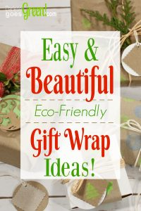 Upcycled and Recycled Gift Wrap