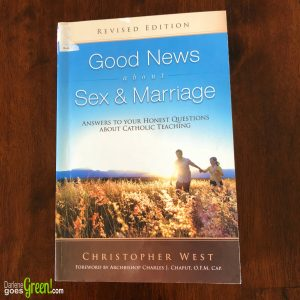 Good News about Sex & Marriage Christopher West