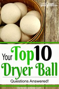 Top 10 Dryer Ball Questions