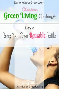 Go Green and Bring Your Own Reusable Water Bottle