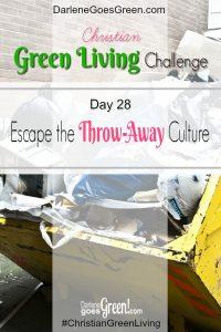Go Green Escape the Throwaway Culture