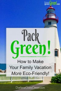 How to Pack for a Green and Eco-friendly Vacation