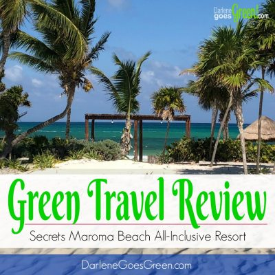 Green Travel Review: Secrets Maroma Beach All-Inclusive Mexican Resort