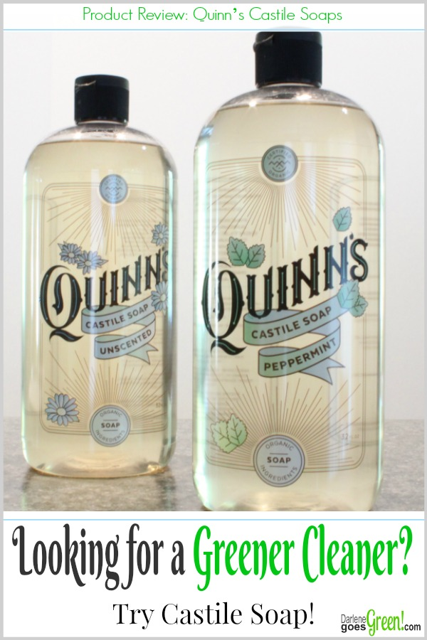 Quinn's Castile Soap - A Greener Cleaner! • Darlene Goes Green