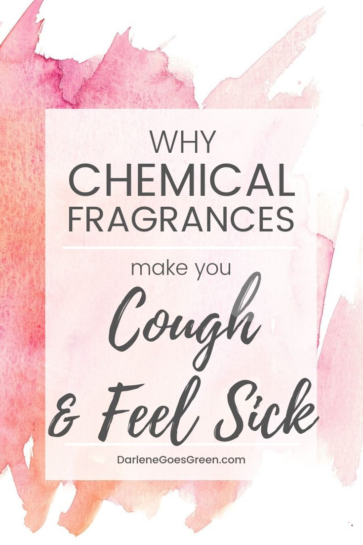 Do Chemical Fragrances Make You Feel Sick? Find out why here  https://darlenegoesgreen.com/please-stop-your-fragrance-is-killing-me/