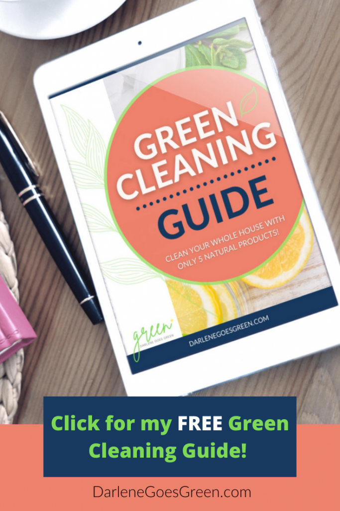 Green Cleaning Guide #DarleneGoesGreen #ChristianGreenLiving #gogreen #ecofriendly #greencleaning #greencleaningtips #cleaningtips